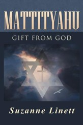 Mattityahu: Gift from God - eBook
