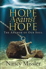 Hope Against Hope: The Anchor of Our Soul - eBook