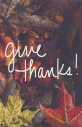 Give Thanks!/ New edition (ESV), Pack of 25 Tracts