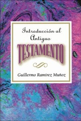 Introducci�n al Antiguo Testamento  (Introduction to the Old Testament)