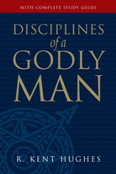 Disciplines of a Godly Man - eBook
