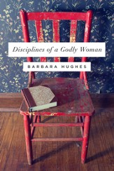 Disciplines of a Godly Woman - eBook