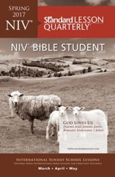 Standard Lesson Quarterly: NIV® Bible Student, Spring 2017