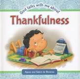 God Talks With Me About ... Thankfulness