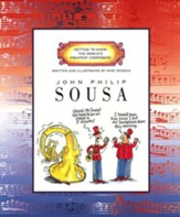 Getting to Know the World's Greatest  Composers: John Philip Sousa