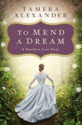 To Mend a Dream: A Southern Love Story - eBook