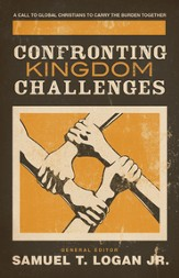 Confronting Kingdom Challenges: A Call to Global Christians to Carry the Burden Together - eBook
