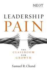 Leadership Pain: The Classroom for Growth - eBook