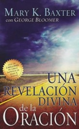 Una Revelación Divina de la Oración  (A Divine Revelation of Prayer)