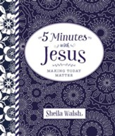 5 Minutes with Jesus: Making Today Matter, eBook