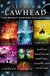 The Bright Empires Collection: The Skin Map, The Bone House, The Spirit Well, The Shadow Lamp, The Fatal Tree - eBook