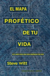 El mapa profético de tu vida (Your Prophetic Life Map)