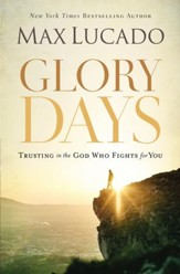 Glory Days: Living Your Promised Land Life Now - eBook