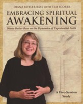 Embracing Spiritual Awakening: Diana Butler Bass on the Dynamics of Experiential Faith