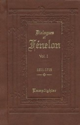 Dialogues of Fenelon, Volume 1