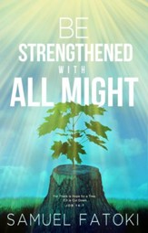 Be Strengthened With All Might - eBook