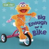 Big Enough for a Bike (Sesame Street) - eBook