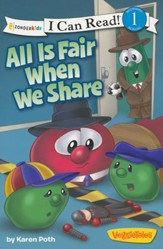 All Is Fair When We Share / VeggieTales / I Can Read!
