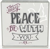 May Peace Be With You Plaque