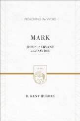 Mark (2 volumes in 1 / ESV Edition): Jesus, Servant and Savior - eBook