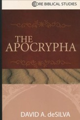 The Apocrypha [Core Biblical Studies]
