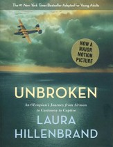 Unbroken (The Young Adult Adaption): An Olympian's Journey from Airman to Castaway to Captive