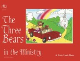 The Three Bears in the Ministry (Faith Tale)