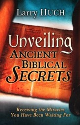 Unveiling Ancient Biblical Secrets