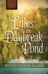 Lilies on Daybreak Pond (Free Short Story) - eBook