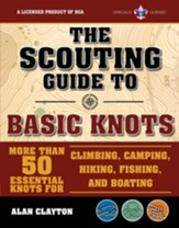 Scouting Guide to Basic Knots: An Official Boy Scouts of America Handbook