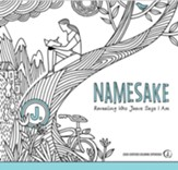 Namesake Coloring Book: Revealing Who Jesus Says I Am