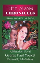 The Adam Chronicles: Adam and Eve the Book - eBook