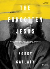 The Forgotten Jesus, Bible Study Book