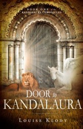 Door to Kandalaura: Book One of the Kandalaura Chronicles - eBook