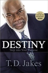 Destino: Láncese Hacia Su Propósito  (Destiny: Step into Your Purpose), eBook