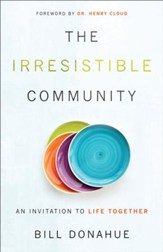 The Irresistible Community: An Invitation to Life Together - eBook