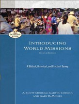 Introducing World Missions (Encountering Mission): A Biblical, Historical, and Practical Survey - eBook
