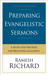 Preparing Evangelistic Sermons: A Seven-Step Method for Preaching Salvation / Revised - eBook