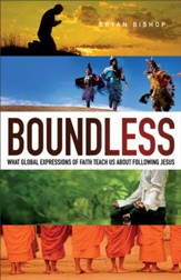 Boundless: What Global Expressions of Faith Teach Us about Following Jesus - eBook