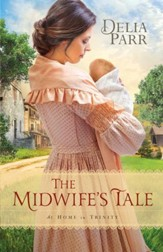 The Midwife's Tale (At Home in Trinity Book #1) - eBook