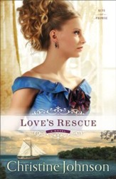Love's Rescue (Keys of Promise Book #1): A Novel - eBook