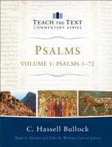 Psalms : Volume 1 (Teach the Text Commentary Series): Psalms 1-72 - eBook