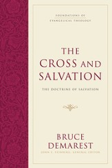 The Cross and Salvation: The Doctrine of Salvation - eBook