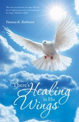 Theres Healing in His Wings - eBook