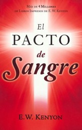 El Pacto de Sangre  (The Blood Covenant)