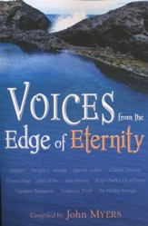 Voices from the Edge of Eternity