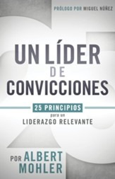Un Líder con Convicciones  (Conviction to Lead)