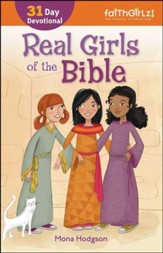 Real Girls of the Bible: 31-Day Devotional, Enlarged