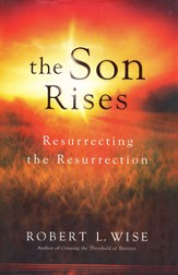 The Son Rises: Resurrecting the Resurrection - Slightly Imperfect
