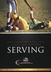 Serving: True Champions Know That Success Takes Surrender